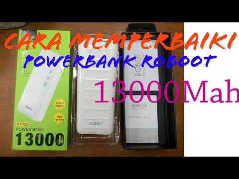 Cara Memperbaiki Powerbank Robot 13000 Youtube
