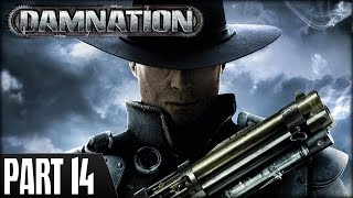 Damnation (PS3) - Walkthrough Part 14