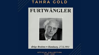 Brahms - Symphony No.1 + Presentation (recording of the Century : Wilhelm Furtwängler 1951)