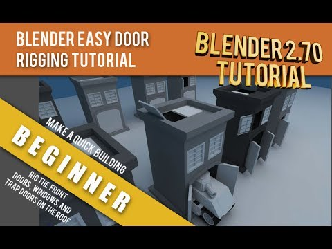 How To Easily Rig Doors On Buildings Blender 2.70 Tutorial