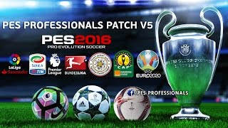 PROFESSIOANLS PATCH | V5 | PES2016 PC DOWNLOAD .