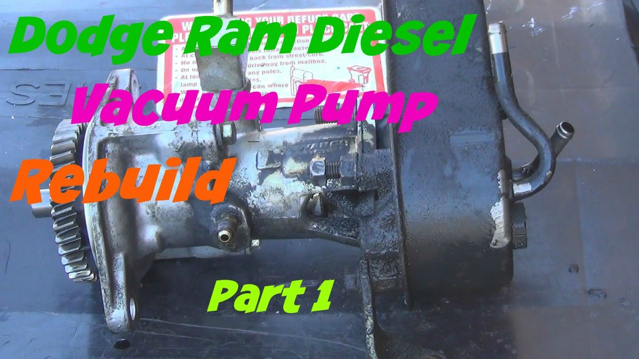 Dodge Ram Diesel vacuum pump rebuild part 1 - YouTube