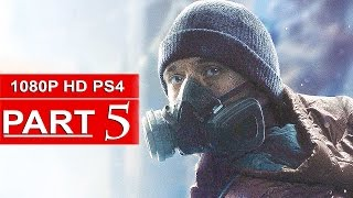 The Division Gameplay Walkthrough Part 5 [1080p HD PS4] - No Commentary (FULL GAME)