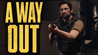 SUUUUPER SLOOOOW MOOOO | A Way Out: Finale