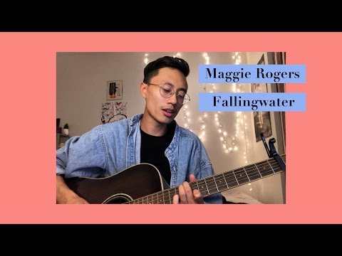 Fallingwater - Maggie Rogers (cover)