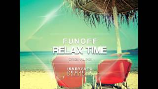 FunOff - Relax Time (Original Mix) [Prewiev]