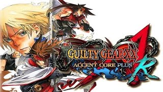 Game Guilty Gear XX Accent Core Plus R 2015 - Hướng dẫn tải và cài đặt game - Free Download.