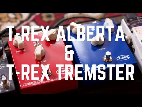 T-Rex Alberta , Tremster and a couple of Jam Tracks