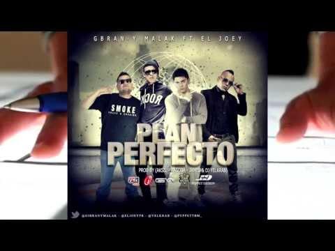 Gbran y Malak Ft. El Joey - Plan Perfecto (Official Remix) (Prod By Aksel Pagoda James y Dj Yelkrab)