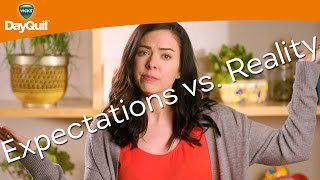 Expectations vs. Reality with Nikki Phillippi: #NoSickDays | Vicks DayQuil