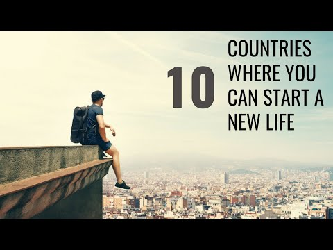 10 Countries Where You Can Start A New Life - Travel Video