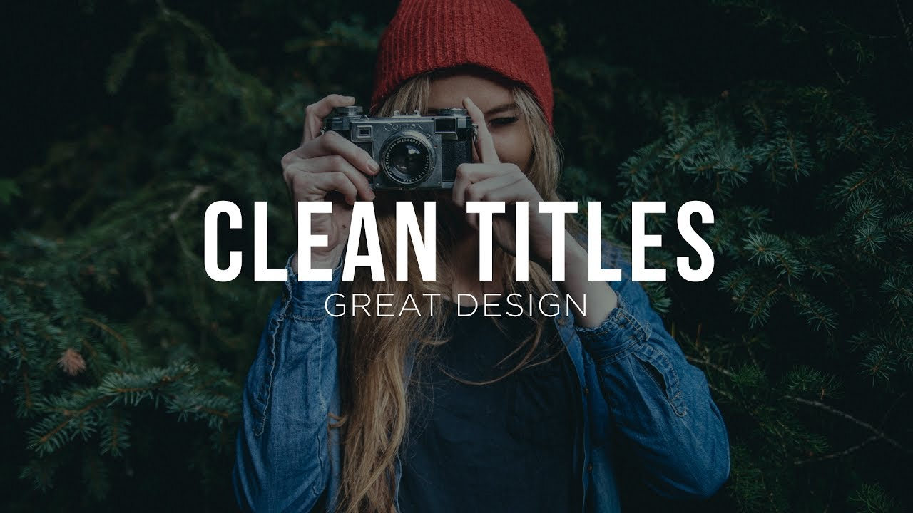 Design Clean Titles for Motion Graphics & Video - After Effects Tutorial