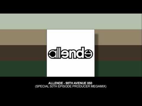 Allende - 98th Avenue 050 (Special 50th Episode Producer Megamix)