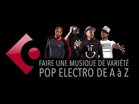 Tuto (extrait) : Faire une musique de variété electro pop de A à Z