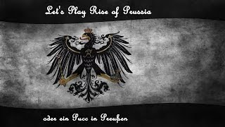 Let's Play Rise of Prussia - Tutorial 1/3 [Deutsch / HD]