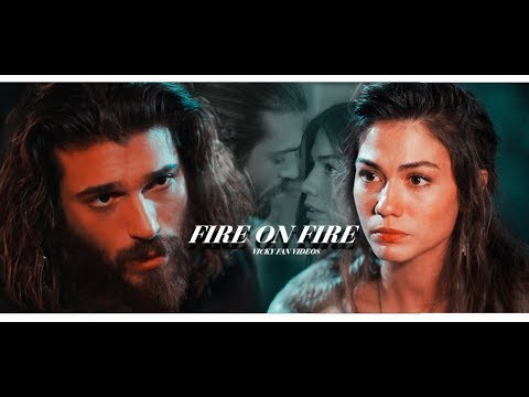 SANEM & CAN || FIRE ON FIRE - SAM SMITH
