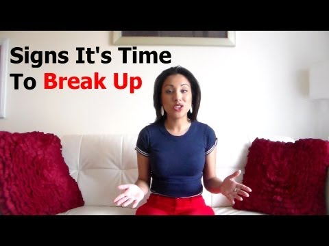 Signs It's Time To Break Up - Alexandra Villarroel Abrego