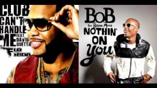 B.O.B. & Bruno Mars vs Flo Rida & David Guetta Nothin