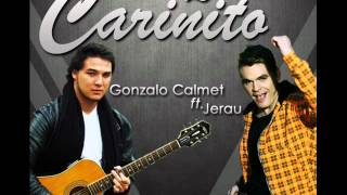Gonzalo Calmet feat. Jerau - Dame un Cariñito