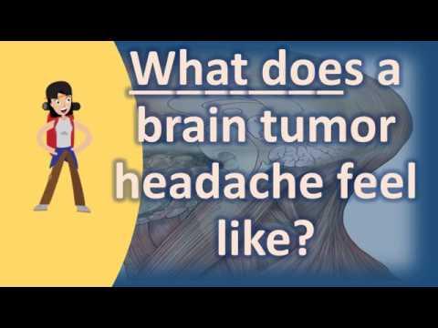 What does a brain tumor headache feel like ? | Good Health and More