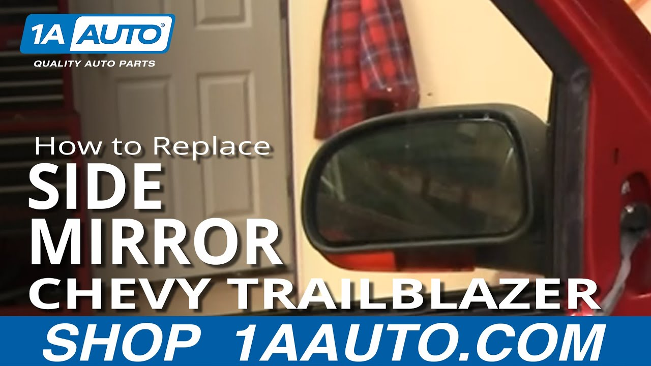 how install repair replace broken side rear view mirror chevy trailblazer 02 09 youtube. Black Bedroom Furniture Sets. Home Design Ideas