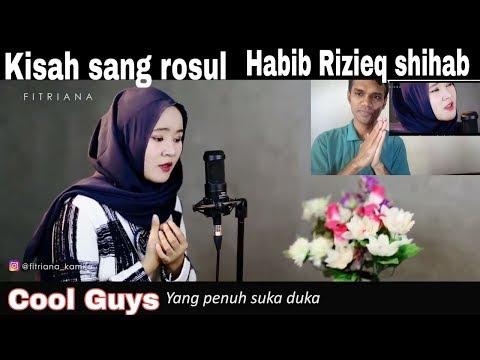 Kisah Sang Rosul - Habib Rizieq Shihab (cover Fitriana)   Reaction & Review