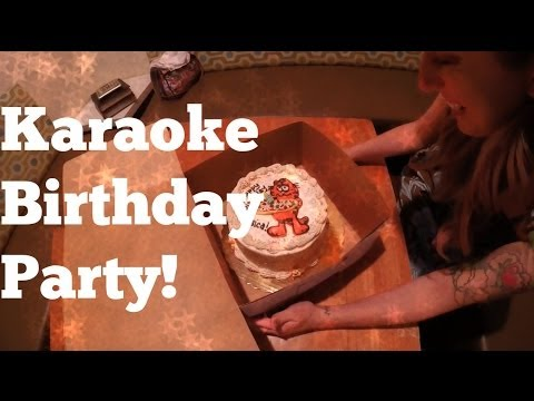 Karaoke Birthday Party! (With Vegan Cake, Of Course!)