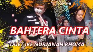IKE NURJANAH - RHOMA IRAMA Lagu BAHTERA CINTA