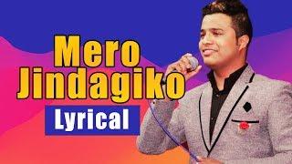 MERO JINDAGI KO (Reprise) - LB Baraily | Santosh Tirwa (Lyrical Video) / NEPALI CHRISTIAN SONG 2018