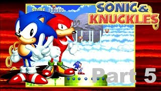 Sonic & Knuckles: Part 5 (Hidden Palace and Sky Sanctuary)