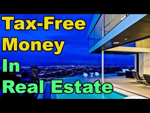 How to make TAX FREE MONEY in Real Estate