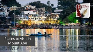 Places to visit in Mount Abu | Food, Shopping &Tourist Attractions |Rajasthan Tourism , India Travel