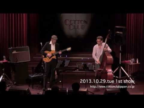 WOLFGANG MUTHSPIEL & LARRY GRENADIER : LIVE @ COTTON CLUB JAPAN  (Oct.29,2013)