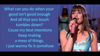 Glee - Get It Right (lyrics)