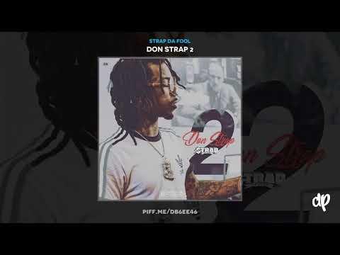 Strap Da Fool - Fresh Conscience ft Spodee & Bankroll Fresh [Don Strap 2]