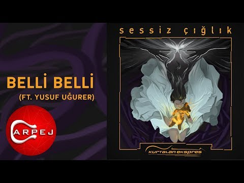 Kurtalan Ekspres  - Belli Belli (ft. Yusuf Uğurer) (Official Audio)