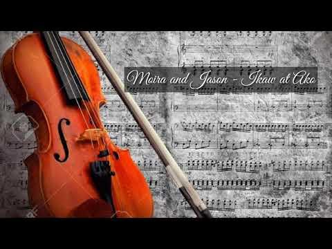 Moira & Jason - Ikaw at Ako (violin cover)