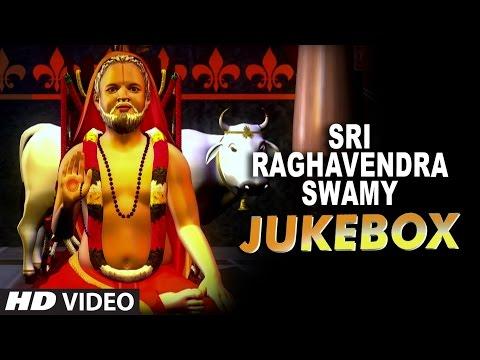 Sri Raghavendra Swamy || Jukebox || Lord Raghavendra Animated Video || Kannada Devotional Songs