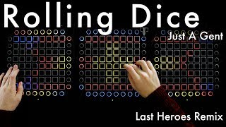 Just A Gent Rolling Dice Last Heroes Remix Launchpad Cover 4K.mp3