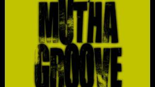 Muthagroove - Get Over You (DB Version)