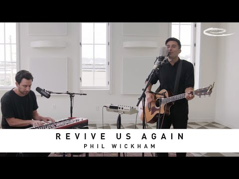 PHIL WICKHAM - Revive Us Again: Song Session