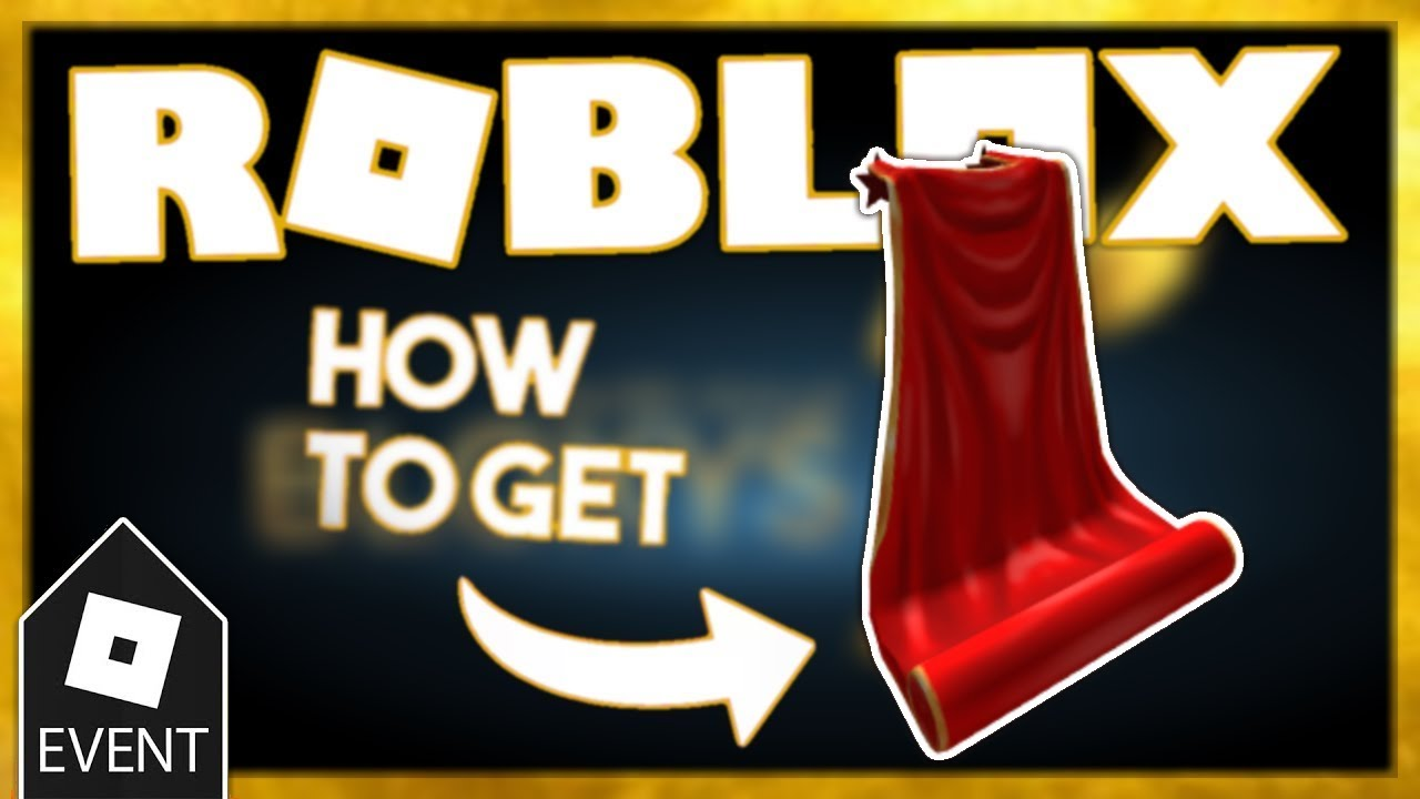 [EVENT] HOW TO GET THE RED CARPET CAPE | ROBLOX BLOXY AWARDS EVENT 2019