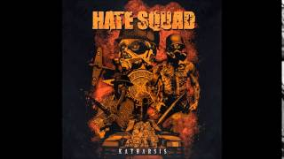Hate Squad - R3VOLUT1ON15T (Katharsis)