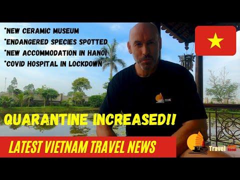 Vietnam Quarantine Increased | Vietnam Travel & Covid News 6th May 2021