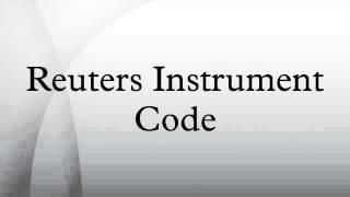 Reuters Instrument Code