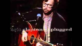 Eric Clapton - Layla unplugged