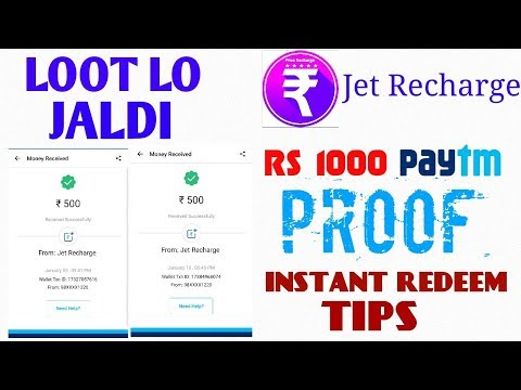 Jet Recharge App- 1000 Paytm Proof, Tips For Instant Redeem