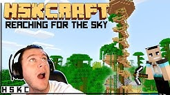 HSKCraft - Reaching for the sky - Ep1