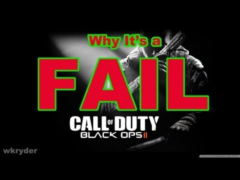 Why Black Ops 2 is a FAIL!