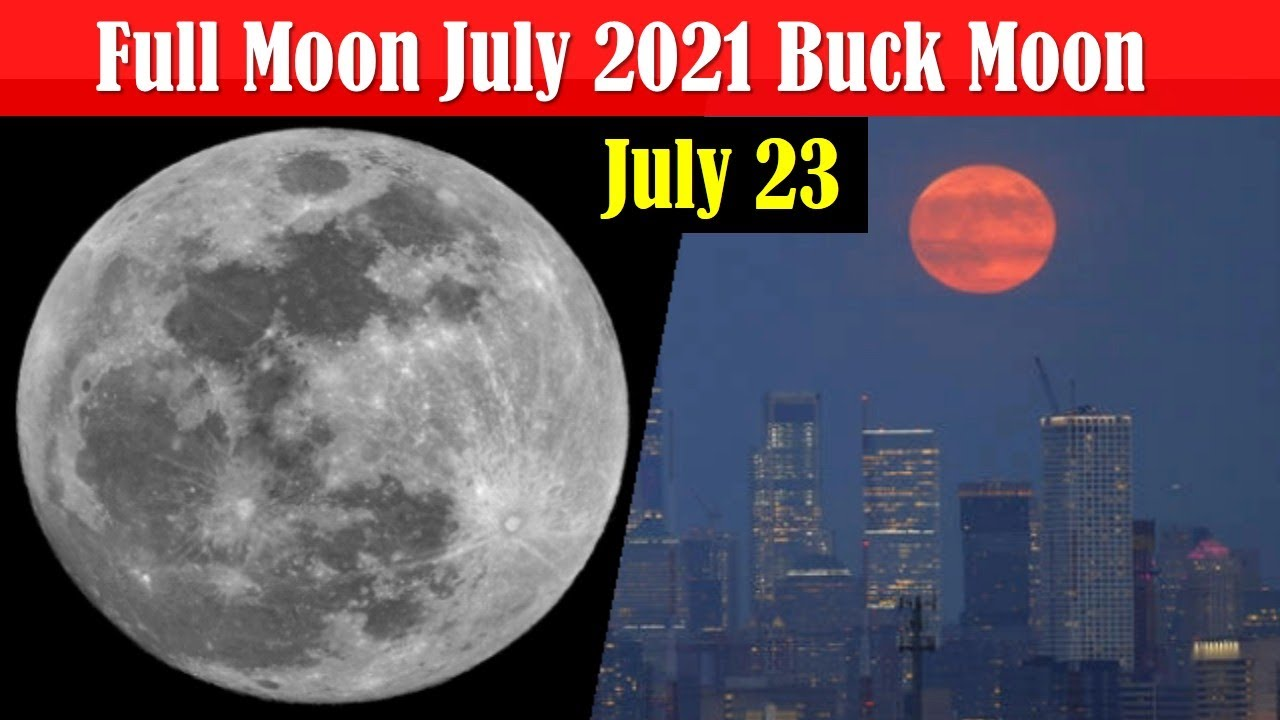 Buck Moon 2021: Why is the moon orange and when is the next full ...